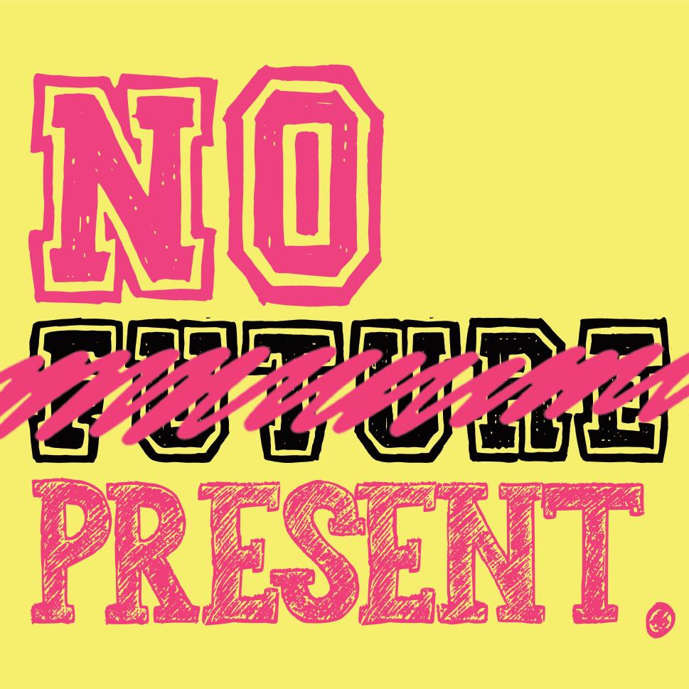 NO PRESENT